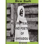The Life, Teachings and Poetry of Cheikh Ahmadou Bamba