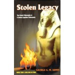 STOLEN LEGACY: the Greeks were not the authors of Greek philosophy, but the people of North Africa, commonly called the Egyptians