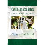 Cheikh Ahmadou Bamba - Life Teachings and Poems